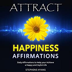 Attract Happiness Affirmations