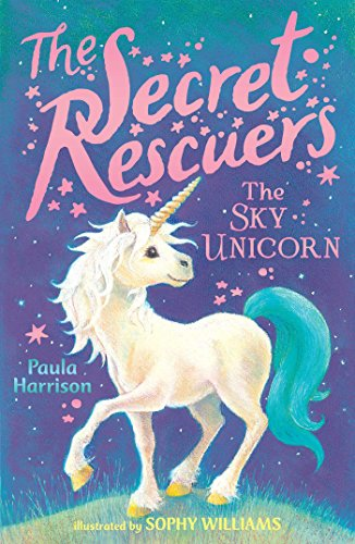 The Sky Unicorn (The Secret Rescuers)