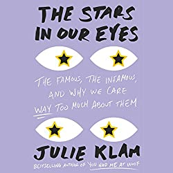 The Stars in Our Eyes