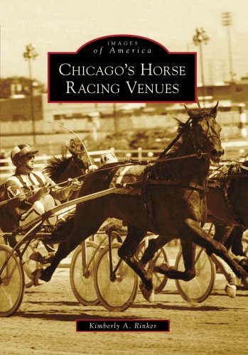 (Chicago's Horse Racing Venues (Images of)