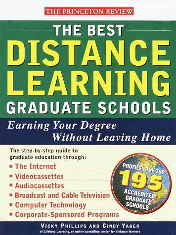 The Best Distance Learning Graduate Schools: Earning Your Degree Without Leaving Home