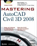 Mastering AutoCAD Civil 3D 2008, Jason Hickey and James Hickey, 0470167408