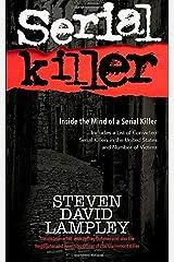 Serial Killer  (Inside the Mind of a Serial Killer) Paperback