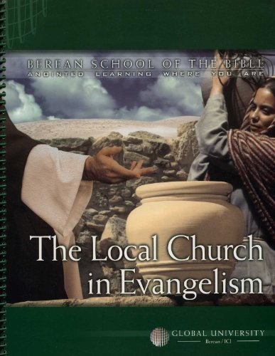 The Local Church in Evangelism: An Independent-Study Textbook (Berean School of the Bible) by Randy Hurst (2005-08-01) (Global University Berean School Of The Bible)