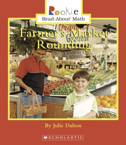 Farmer's Market Rounding (Rookie Read-About Math) ebook