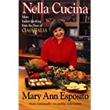 Nella Cucina: More Italian Cooking from the Host of Ciao Italia