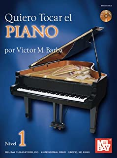 Quiero Tocar El Piano Book/CD Set (Spanish Edition)
