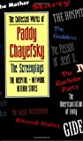 img - for The Collected Works of Paddy Chayefsky: The Screenplays Volume 2 book / textbook / text book