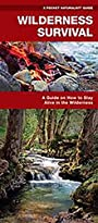 Wilderness Survival: A Folding Pocket Guide on How to Stay Alive in the Wilderness (Pocket Tutor Series)
