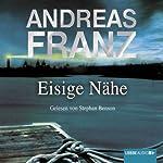 Eisige Nähe (Sören Henning & Lisa Santos 3) | Andreas Franz