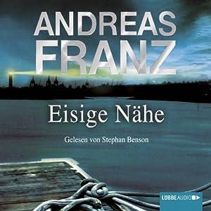 Eisige Nähe (Sören Henning & Lisa Santos 3) Hörbuch