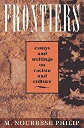 Frontiers: Selected Essays and Writings on Racism and Culture 1984-1992