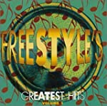Freestyle's Greatest Hits/Volume 1