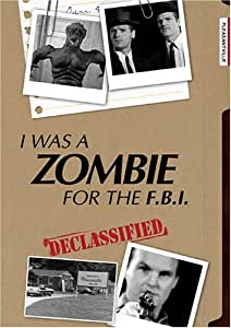I Was a Zombie for the F.B.I.