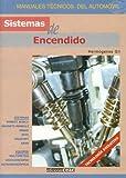 Sistemas De Encendido (Spanish Edition)
