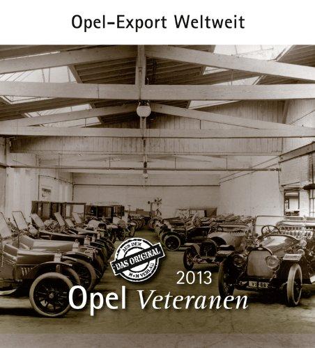 Opel Veteranen 2013: Opel-Export weltweit