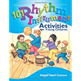 101 Rhythm Instrument Activities for Young Children