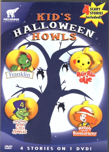 Kid's Halloween Howls: 4 Scary Stories - Franklin's Halloween/Rolie Polie Olie-The Legend of Spookie Ookie/Maggie and the Ferocious Beast-Three Little Ghosts/Seven Little Monsters-Spooky!