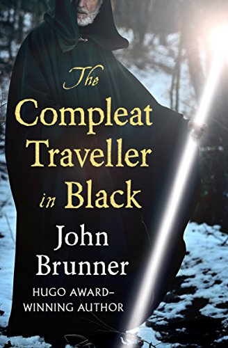 The Compleat Traveller in Black by [Brunner, John]