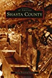 Shasta County (CA) (Images of America)