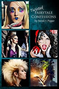 Twisted Fairytale Confessions Collection