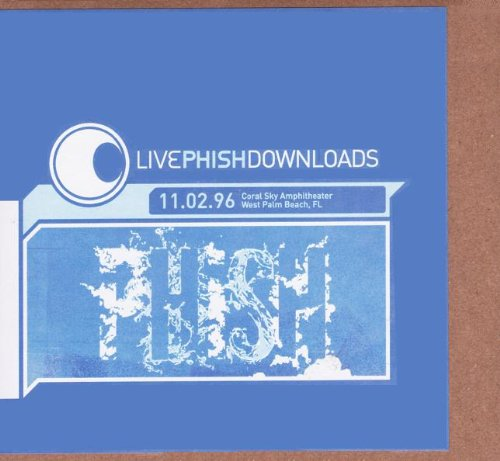 Live Phish: Coral Sky Amphitheater, West Palm Beach, FL 11/02/96 by JEMP Records