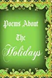 img - for Poems About The Holidays book / textbook / text book