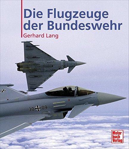 Die Flugzeuge der Bundeswehr