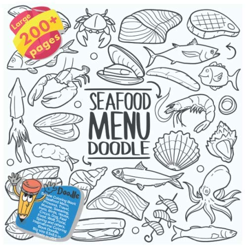 Serene Coloring Book Seafood Menu, Princess, Travel, Mouse, Swearing, Hero, Birds, House, Circus, Dog, Fast Food, Wolf, Floral, Spring and others. ... Book Seafood Menu and others Doodle) (Payton Springs)
