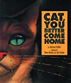 Cat, You Better Come Home (Viking Kestrel picture books)