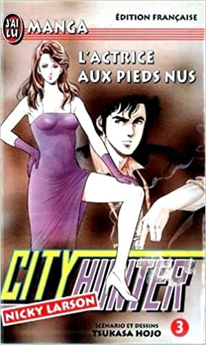 City Hunter (Nicky Larson), Tome 3 : Lactrice aux pieds nus