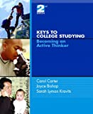 img - for Keys to College Studying: Becoming an Active Thinker (2nd Edition) book / textbook / text book
