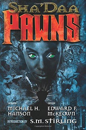 Sha'Daa: PAWNS (Volume 3)