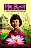 Lotus Blossom Returns, Florence Ione Howlett and Sandra L. Zaugg, 0816320446