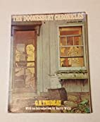 The Doonsbury Chronicles by G. B. Trudeau