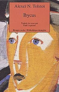 Ibycus ou les aventures de Nevzorov par Alexis Nikolaïevitch Tolstoï