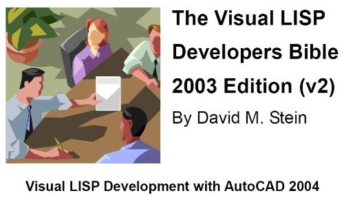 The Visual LISP Developers Bible