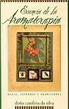 Esencia de la Aromaterapia, Dona Carolina da Silva, 1567182380