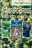 The Stamford Bridge Encyclopedia (A-Z of. (Mainstream Publishing))