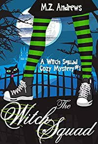 The Witch Squad by M.Z. Andrews ebook deal