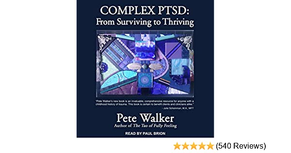 Amazon com: Complex PTSD: From Surviving to Thriving