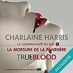 La morsure de la panthère (La communauté du Sud 5) | Charlaine Harris
