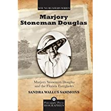 Marjory Stoneman Douglas and the Florida Everglades (Pineapple Press Biography)
