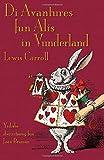 Di Avantures fun Alis in Vunderland: Alice's Adventures in Wonderland in Yiddish (Yiddish Edition)