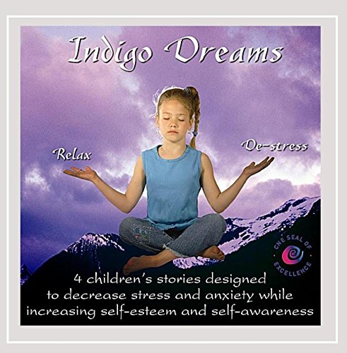 (Indigo Dreams: Relaxation and Stress Management Bedtime Stories for Children, Improve Sleep, Manage Stress and Anxiety)