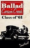 The Ballad of Carson Creek - Class of '61