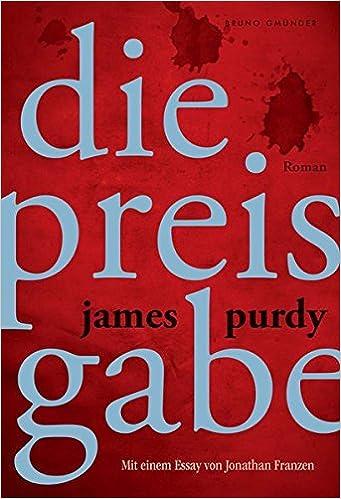 James Purdy: Die Preisgabe; Gay-Lektüre alphabetisch nach Titeln