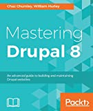 Read Mastering Drupal 8: An advanced guide to building and maintaining Drupal websites Doc