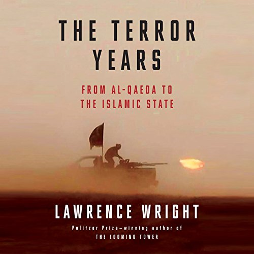The Terror Years: From al-Qaeda to the Islamic State by Random House Audio