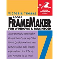 FrameMaker 7 for Windows and Macintosh: Visual QuickStart Guide (Visual QuickStart Guides)